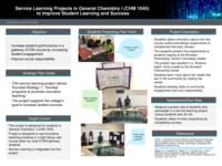 Service Learning Projects in General Chemistry I (CHM1045) to Improve Student Learning and Success.  Proposal.
