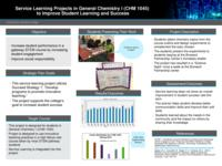 Service Learning Projects in General Chemistry I (CHM1045) to Improve Student Learning and Success.  Results.