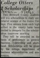 College Offers 2 Scholarships