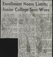Enrollment Nears Limits; Junior College Sees Woes