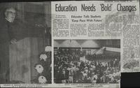 Education Needs Bold Changes