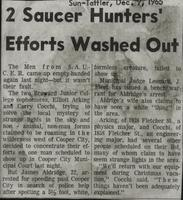 2 Saucer Hunters' Efforts Washed Out