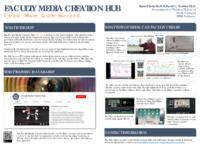 Faculty Media Creation Hub: Create. Share. Learn. Succeed. Results.