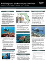 Establishing a Long term Monitoring Plan for Hallandale Beach, Florida Nearshore Coral Reef Habitats.